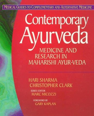 Contemporary Ayurveda: Medicine and Research in Maharishi Ayur-Veda 9780443055942