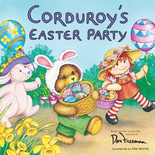 Corduroy's Easter Party 9780448421544