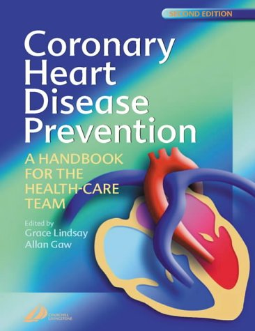Coronary Heart Disease Prevention: A Handbook for the Health-Care Team
