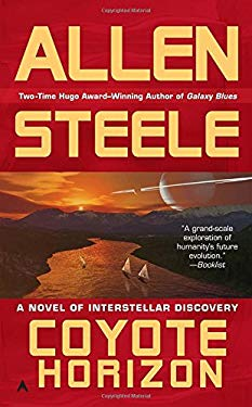 Coyote Horizon: A Novel of Interstellar Discovery 9780441018406