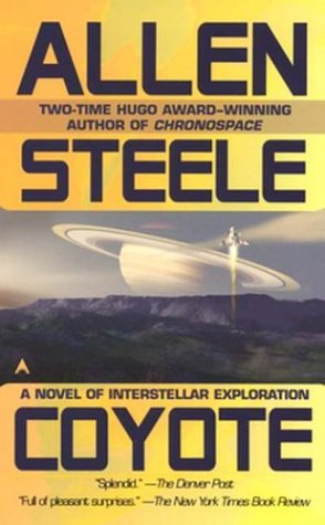 Coyote: A Novel of Interstellar Exploration 9780441011162
