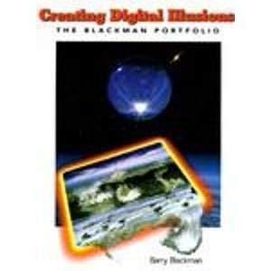 Creating Digital Illusions: The Blackman Portfolio 9780442021412