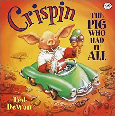 Crispin: The Pig Who Had It All 9780440417453