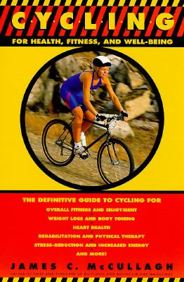 Cycling for Health, Fitness, and Well-Being 9780440506010