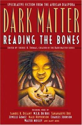 Dark Matter: Reading the Bones 9780446528603
