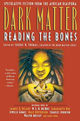 Dark Matter: Reading the Bones 9780446693776