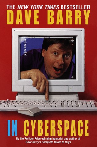 Dave Barry in Cyberspace 9780449912300