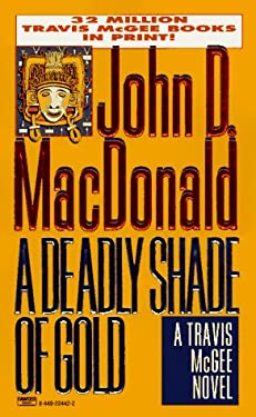 Deadly Shade of Gold 9780449224427
