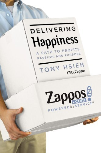 Delivering Happiness: A Path to Profits, Passion, and Purpose 9780446563048