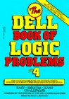 Dell Book of Logic Problems #4 9780440501817