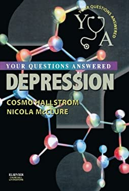 Depression: Your Questions Answered 9780443072901
