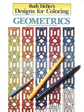Designs for Coloring: Geometrics 9780448031460