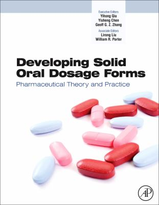 Developing Solid Oral Dosage Forms: Pharmaceutical Theory & Practice 9780444532428