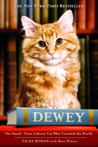 Dewey: The Small-Town Library Cat Who Touched the World 9780446407410