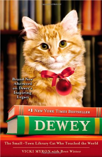 Dewey: The Small-Town Library Cat Who Touched the World 9780446407427