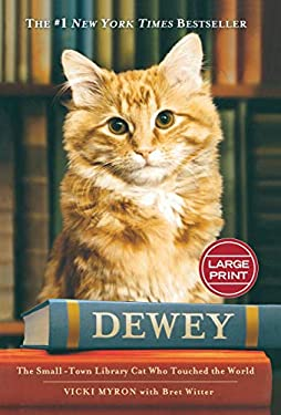 Dewey: The Small-Town Library Cat Who Touched the World 9780446541190