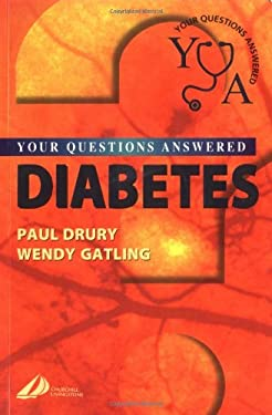 Diabetes: Your Questions Answered 9780443073892