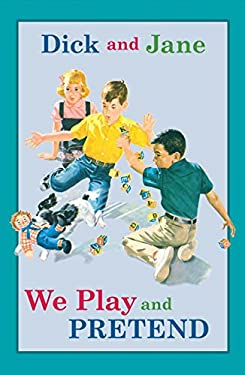 Dick and Jane: We Play and Pretend 9780448436159