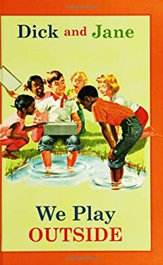 Dick and Jane: We Play Outside 9780448436166