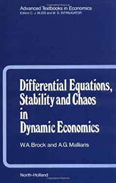 Differential Equations, Stability and Chaos in Dynamic Economics 9780444705006