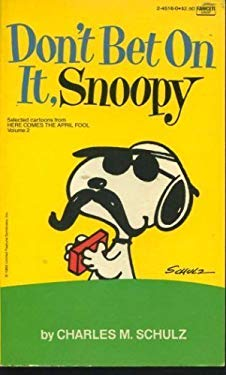 Don't Bet on It, Snoopy