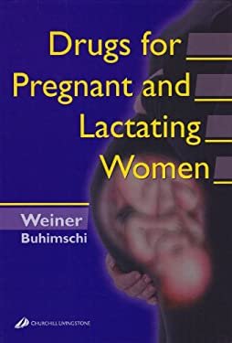 Drugs for Pregnant and Lactating Women 9780443066078