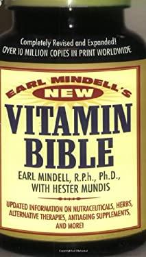 Earl Mindell's New Vitamin Bible 9780446614092