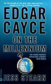 Edgar Cayce on the Millennium 1435913