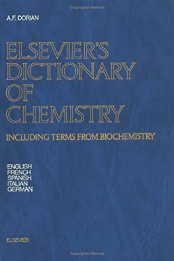 Elsevier's Dictionary of Chemistry: Including Terms from Biochemistry 9780444422309
