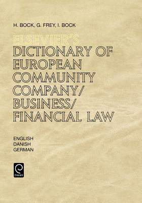 Elsevier's Dictionary of European Community Company/Business/Financial Law 9780444817839