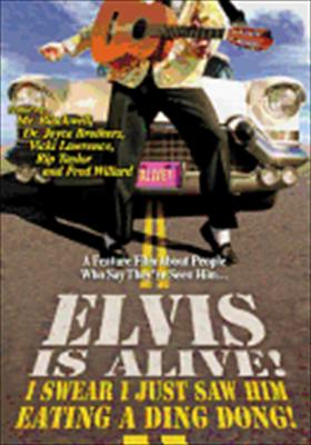 Elvis Is Alive!