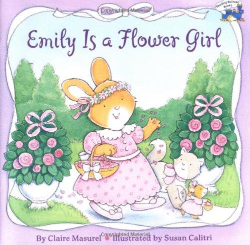 Emily Is a Flower Girl 9780448431277