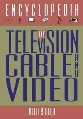 Encyclopedia of Television, Cable and Video 9780442006273