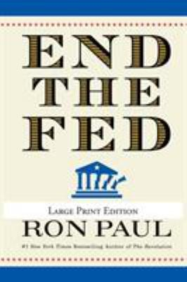 End the Fed 9780446559973