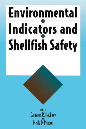 Environmental Indicators and Shellfish Safety 9780442007492