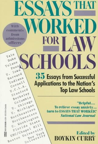 Essays That Worked for Law School: 35 Essays from Successful Applications to the Nation's Top Law Schools 9780449905159
