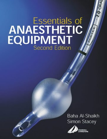 Essentials of Anaesthetic Equipment 9780443064876