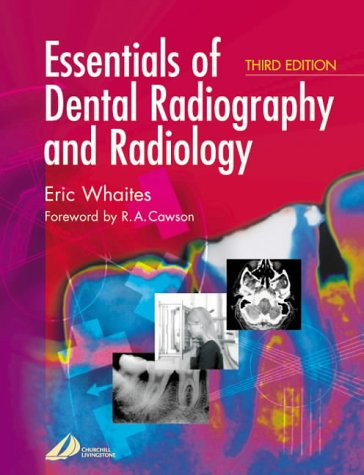 Essentials of Dental Radiography and Radiology - 3rd Edition