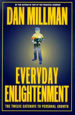 Everyday Enlightment: The Twelve Gateways to Personal Growth 9780446522793