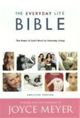 Amplified Everyday Life Bible-AM: The Power of God's Word for Everyday Living 9780446578271