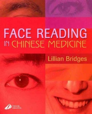Face Reading in Chinese Medicine 9780443073151