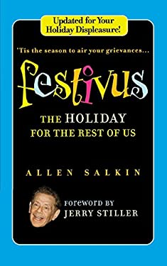 Festivus: The Holiday for the Rest of Us 9780446540667