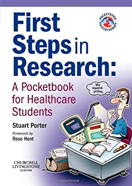 First Steps in Research: A Pocketbook for Healthcare Students 9780443103988