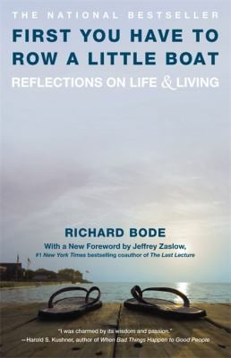 First You Have to Row a Little Boat: Reflections on Life & Living 9780446670036