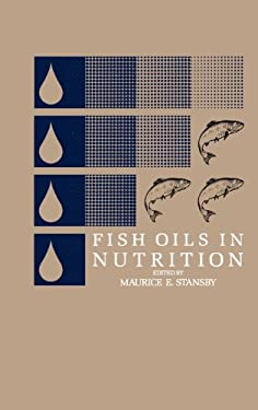 Fish Oils in Nutrition 9780442237486