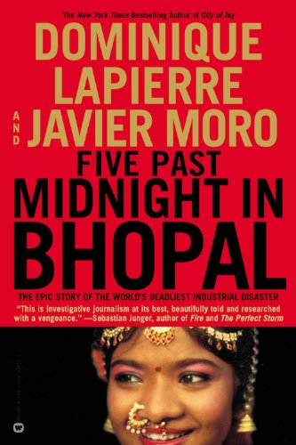 Five Past Midnight in Bhopal: The Epic Story of the World's Deadliest Industrial Disaster 9780446690782