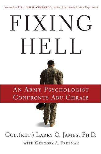 Fixing Hell: An Army Psychologist Confronts Abu Ghraib 9780446509282