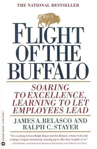 Flight of the Buffalo: Soaring to Excellence, Learning to Let Employees Lead 9780446670081