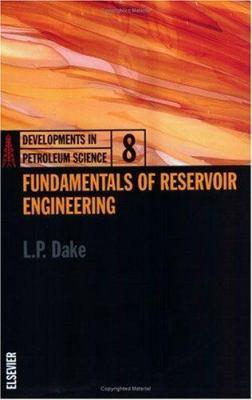 Fundamentals of Reservoir Engineering 9780444418302