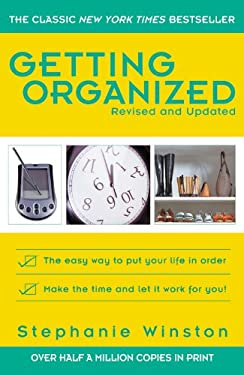 Getting Organized: The Easy Way to Put Your Life in Order 9780446694131